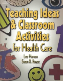 Teaching Ideas and Classroom Activities for Health Care (Paperback)