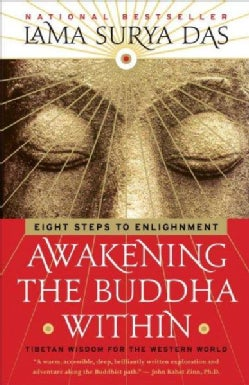 Awakening the Buddha Within: Eight Steps to Enlightenment (Paperback)