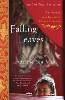 Falling Leaves: The True Story of an Unwanted Chinese Daughter (Paperback)