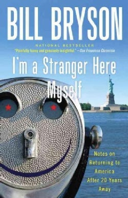 I'm a Stranger Here Myself: Notes on Returning to America After 20 Years Away (Paperback)