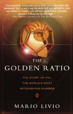 The Golden Ratio: The Story of Phi, the World's Most Astonishing Number (Paperback)