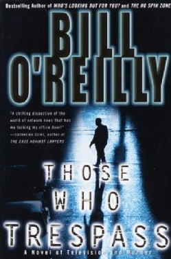 Those Who Trespass: A Novel of Murder and Television (Paperback)