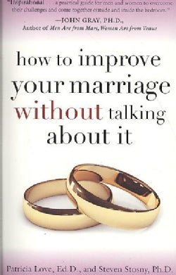 How to Improve Your Marriage Without Talking About It (Paperback)