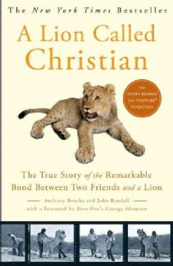 A Lion Called Christian (Paperback)