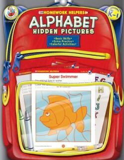 Homework Helpers Alphabet Hidden Pictures Grades Prek - 1 (Paperback)
