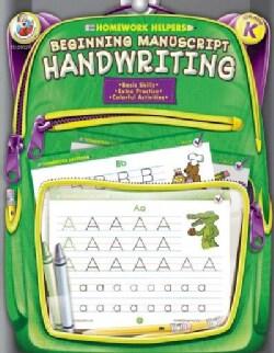 Homework Helpers Beginning Manuscript Handwriting Grade K (Paperback)