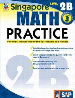 Singapore Math Practice, Level 2B (Paperback)