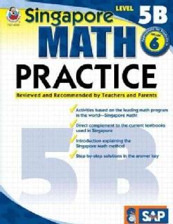 Singapore Math Practice, Level 5B (Paperback)