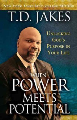 When Power Meets Potential: Unlocking God's Purpose in Your Life (Paperback)