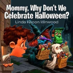 Mommy, Why Don't We Celebrate Halloween? (Paperback)