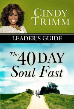 The 40 Day Soul Fast: Your Journey to Authentic Living (Paperback)