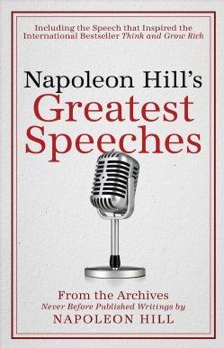 Napoleon Hill's Greatest Speeches (Hardcover)