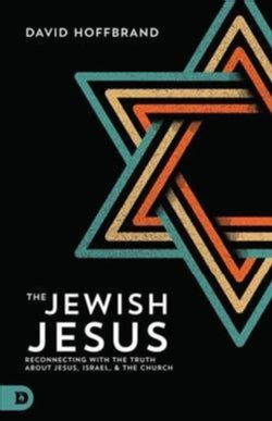 The Jewish Jesus: Reconnecting With the Truth About Jesus, Israel, and the Church (Paperback)