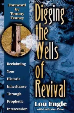 Digging the Wells of Revival (Paperback)