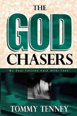 The God Chasers: My Soul Follows Hard After Thee (Paperback)