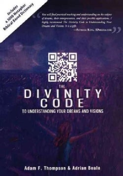 The Divinity Code to Understanding Your Dreams and Visions (Paperback)