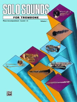 Solo Sounds for Trombone, Levels 1-3 (Paperback)