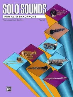 Solo Sounds for Alto Saxophone, Levels 3-5 (Paperback)