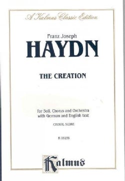 The Creation: For Soli, Chorus And Orchestra With German And English Text: Choral Score (Paperback)