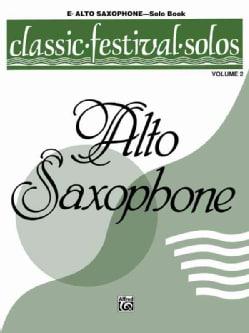 Classic Festival Solos (E-Flat Alto Saxophone) Solo Book (Paperback)