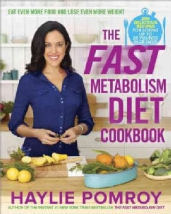 The Fast Metabolism Diet Cookbook (Hardcover)