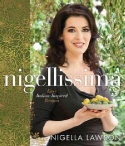 Nigellissima: Easy Italian-Inspired Recipes (Hardcover)