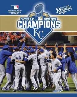 2015 World Series Champions: Kansas Cit Royals (Paperback)