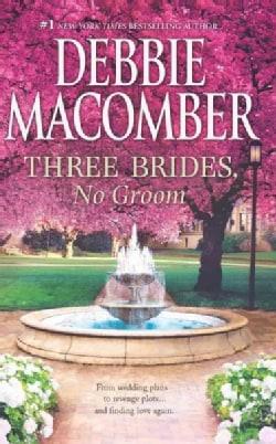Three Brides, No Groom (Paperback)