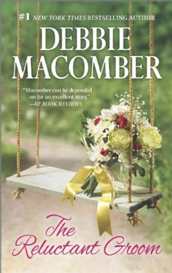 The Reluctant Groom: All Things Considered / Almost Paradise (Paperback)