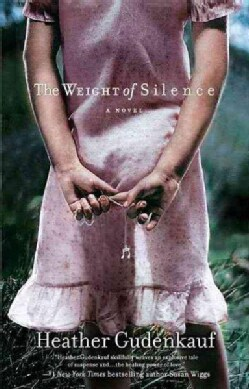 The Weight of Silence (Paperback)