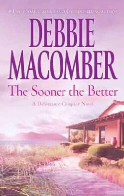 The Sooner the Better (Paperback)