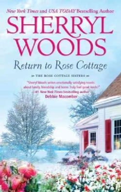Return to Rose Cottage: The Laws of Attraction / For the Love of Pete (Paperback)