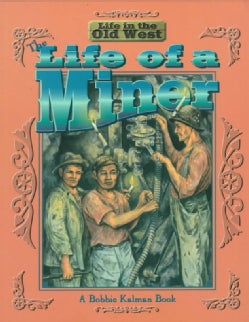 The Life of a Miner (Paperback)