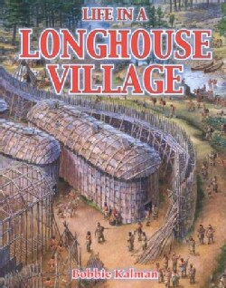 Life in a Longhouse Village (Paperback)
