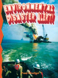 Environmental Disaster Alert! (Paperback)