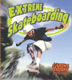 Extreme Skateboarding (Paperback)