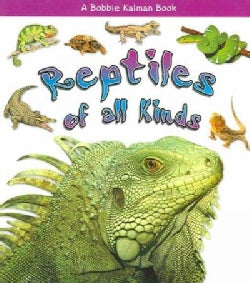 Reptiles of All Kinds (Paperback)
