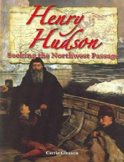 Henry Hudson: Seeking The Northwest Passage (Paperback)