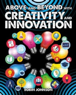 Above and Beyond With Creativity and Innovation (Paperback)