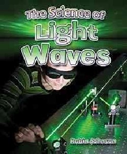 The Science of Light Waves (Paperback)