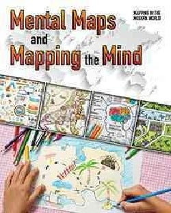Mental Maps and Mapping the Mind (Hardcover)