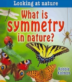 What Is Symmetry in Nature? (Paperback)