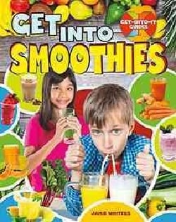 Get into Smoothies (Paperback)