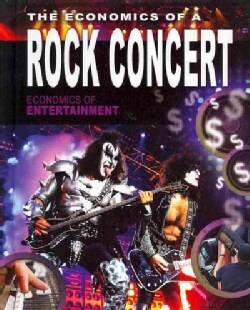 The Economics of a Rock Concert (Hardcover)