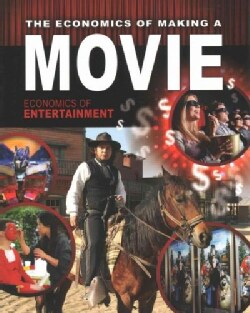 The Economics of Making a Movie (Paperback)