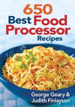 650 Best Food Processor Recipes (Paperback)