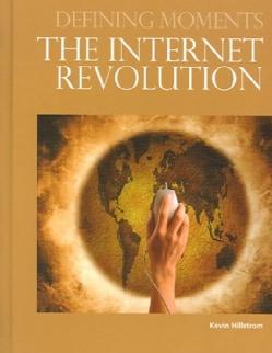 The Internet Revolution (Hardcover)