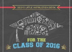 God's Little Instruction Book for the Class of 2016 (Paperback)