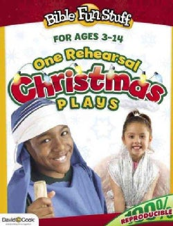 One Rehearsal Christmas Plays: for ages 3-14 (Paperback)