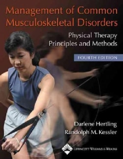 Management Of Common Musculoskeletal Disorders: Physical Therapy Principles And Methods (Paperback)